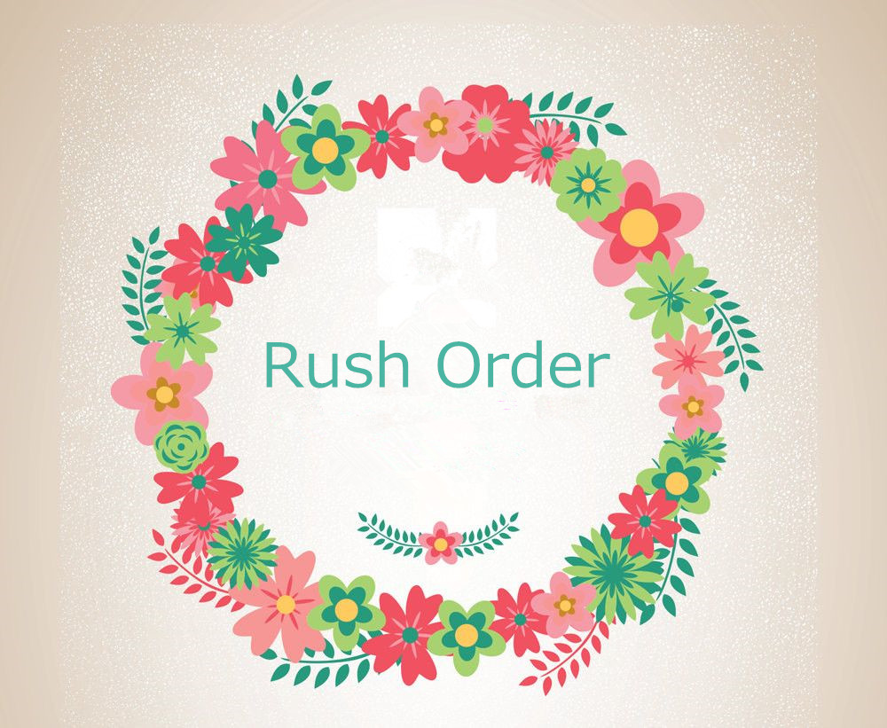 Rush Order, extra cost